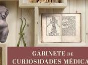 Gabinete curiosidades médicas Antigüedad
