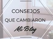Consejos blogueros cambiaron blog