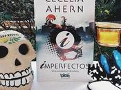 Reseña Imperfectos Cecelia Ahern