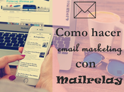 Como hacer email marketing Mailrelay