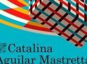 Todos días nuestros Catalina Aguilar Mastretta