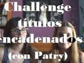 Challenge: Títulos encadenados (con Patry