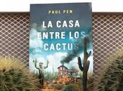 casa entre cactus' Paul