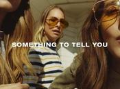 HAIM 'Something Tell You'