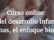 Curso online: trastornos desarrollo infantil. allá dogmas, enfoque biopsicosocial