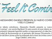 Alessandro Danello presenta nuevo cover feel coming""