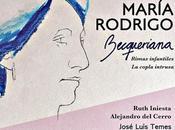 """""""Becqueriana"""" María Rodrigo, descubriendo excepcional figura música española"""