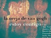 Oreja Gogh estrena nueva versión 'Estoy contigo' fines benéficos