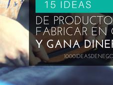 Ideas Productos Para Fabricar Casa Generar Ingreso Extra