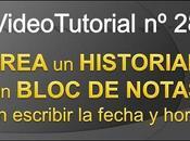 Videotutorial nº28 Como GENERAR HISTORIAL BLOC NOTAS facil PALABRA