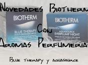 Novedades Biotherm Aromas Perfumerias Blue Therapy Multi-Defender Aquasource Everplump Night