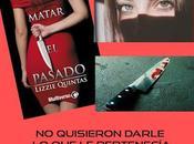 Lectura Conjunta Matar Pasado Lizzie Quintas