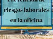 Curso: Prevención riesgos laborales oficina