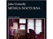Música nocturna. John Connolly