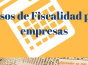 Mejores cursos sobre fiscalidad para empresas