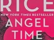Reseña: Angel Time, Anne Rice