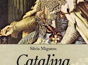 Catalina Grande, poder lujuria