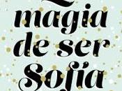 Reseña #97: magia sofía