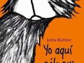 AQUÍ SÓLO PERRO Jutta Richter