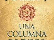 columna fuego (Saga pilares Tierra -Ken Follett