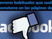 errores habituales suelen cometerse páginas Facebook