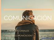 Cambio canales comunicación cambio