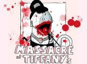 Massacre Tiffany's