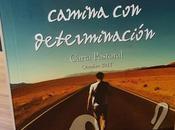 'Camina determinación'. Carta pastoral motivo Jubileo