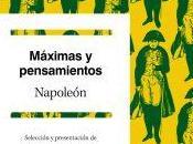 Máximas pensamientos Napoleón (selección Balzac)