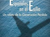 españoles marcharon España viven exilio.
