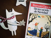 recuerdo Navidad. Truman Capote.