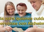 Guía para quienes cuidan personas Alzheimer