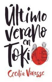 Reseña: Último verano Tokio Cecilia Vinesse
