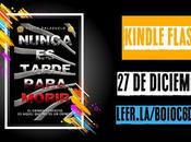 ¡Vivan Kindle Flash! Nunca tarde para morir