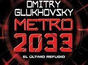 Metro 2033. último refugio.