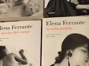 Elena Ferrante Amigas napolitanas.
