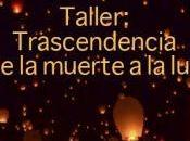 Taller: Trascendencia muerte
