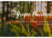 RECRE0-Creado Grupo Parroquial Recreo apoyar actividades comunitarias municipales...una excelente iniciativa comunidad