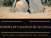 Ruta provincia Cáceres: Dólmenes Valencia Alcántara