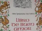 Reseña Libro buen amor, Juan Ruiz Arcipreste Hita Introducción cómo intuir libro lugar leerlo
