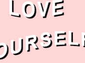 talk about [#7]: rebel, love yourself