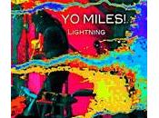 Miles! (Wadada Smith Henry Kaiser): Lightning Shinjuku (There Records, 2010)