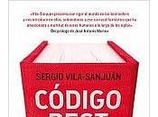 Código best seller. Sergio Vila-Sanjuán.