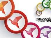 Psicología Positiva para psicólog@s (III). Destino deseado: felicidad.