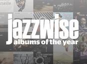Jazzwise Diciembre 2017-Enero 2018. Albums Year 2017