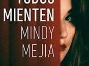 """""""Todos mienten"""" Mindy Mejia"""