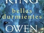 """Bellas durmientes"", Stephen King Owen"