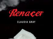 Reseña #47: Renacer Claudia Gray