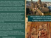 Excursión cultural Jerez Frontera febrero, Anadalucía)