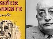 Breve comentario acerca lenguaje novela señor presidente Miguel Ángel Asturias
